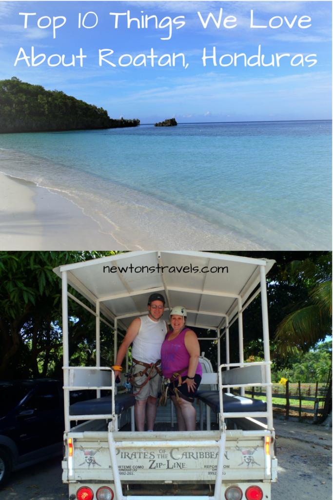Top 10 Things We Love About Roatan, Honduras