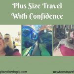 Plus Size Travel with Confidence