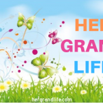 Change Is in the Air: Welcome to Her Grand Life