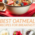 Best Oatmeal Recipes for Breakfast