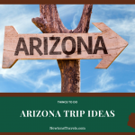Arizona Trip Ideas