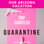Arizona Trip Canceled