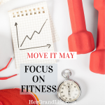 Move It May Focus on Fitness