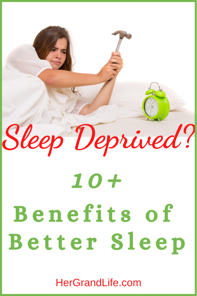 Sleep Deprived? Here are 10+ benefits of better sleep.