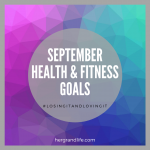 What are your health and fitness goals