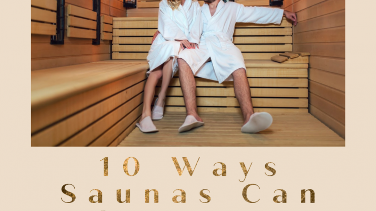 Saunas Improve Your Life
