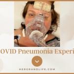 My COVID Pneumonia Experience