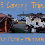 3 Great Camping Trips Feat